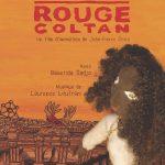 DIASPORA : « Caoutchouc rouge / Rouge Coltan », le contentieux colonial revisité par un film d'animation