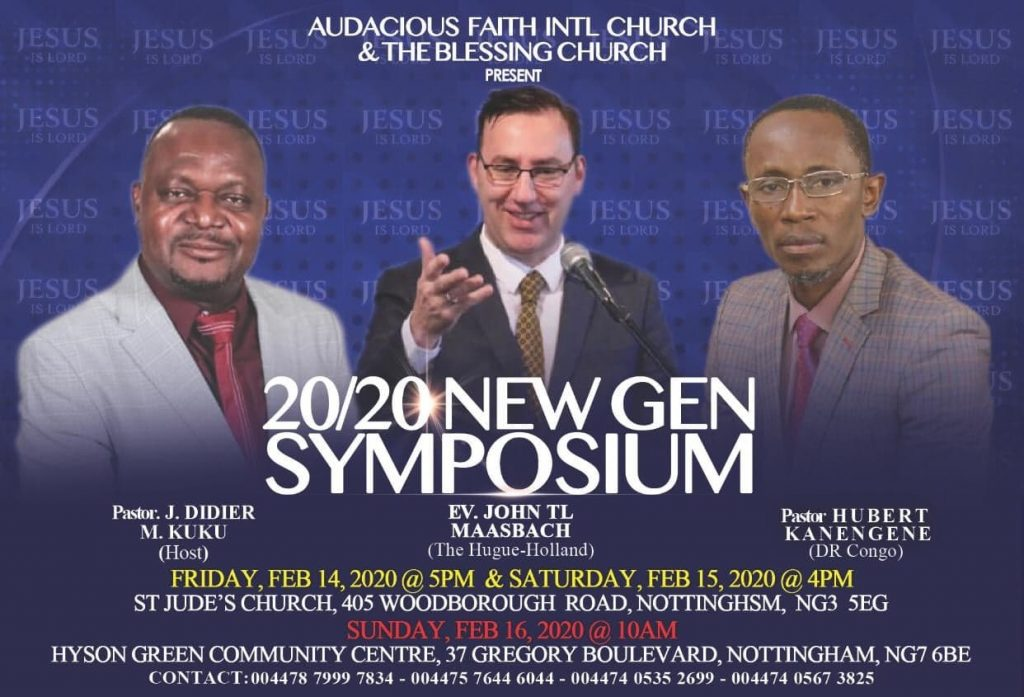 RELIGION: New Gen, 6th Edition of the Symposium, Audacious Faith International Church Derby-Nottingham