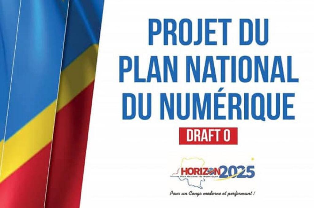 « De la table ronde du Numérique au Code numérique et le Plan National du Numérique E-Drc », que retenir ?